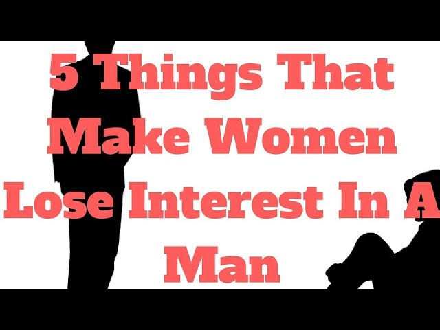 Why does a man lose interest in a woman