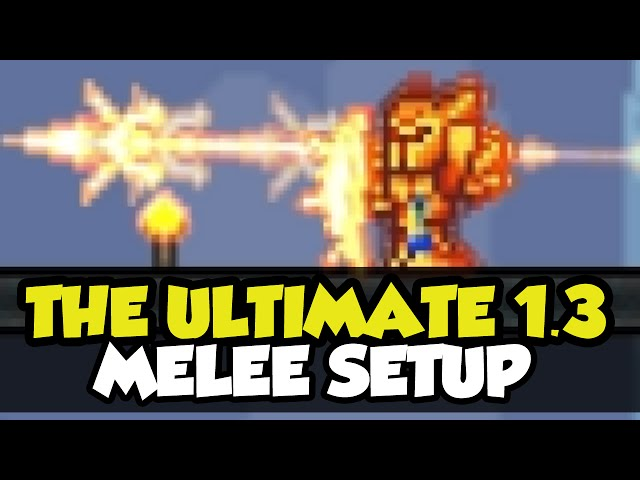 Terrarria 1 3 The Ultimate Melee Loadout The Best Melee Setup