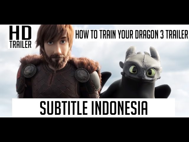 How To Train Your Dragon 3 Trailer Subtitle Indonesia 2019 دیدئو Dideo