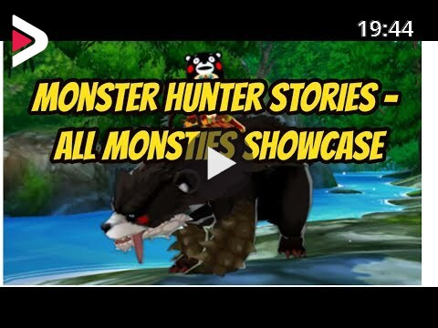 Monster Hunter Stories All Monsties Showcase دیدئو Dideo
