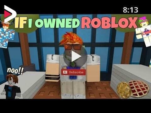 If I Owned Roblox دیدئو Dideo